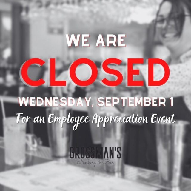 We're CLOSED today for an Employee Appreciation event. See you tomorrow! ♥️